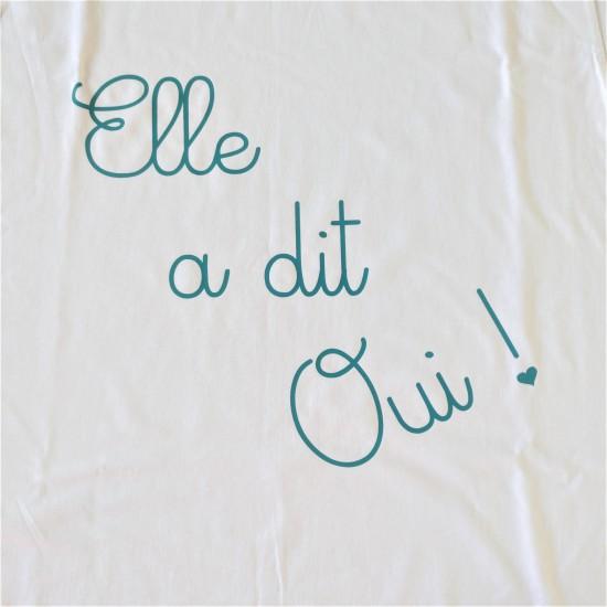 T-shirt Elle a dit Oui !